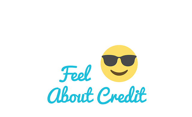 Feel :) About Credit