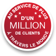 Au service de plus d'un million de clients a travers le monde